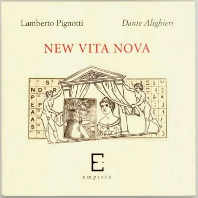 Lamberto Pignotti - Dante Alighieri New vita nova