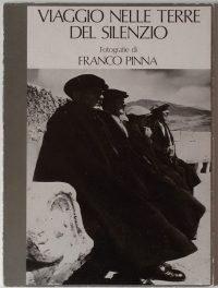 Franco Pinna   Viaggio nelle terre del silenzio