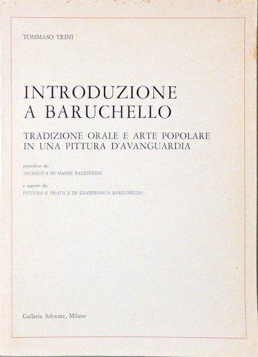 Tommaso Trini Introduzione a Baruchello Galleria Schwarz, Milano, 1975