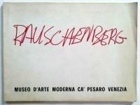 Robert Rauschenberg - Museo d'arte moderna Ca' Pesaro, Venezia, 1975