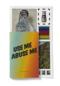 Erik Kessels | Use me Abuse me