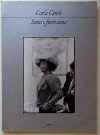 Carla Cerati | Scena e fuori scena