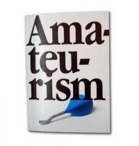 Erik Kessels   Amateurism