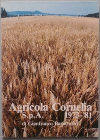 Gianfranco Baruchello | Agricola Cornelia S.p.A. 1973-1981agricola cornelia