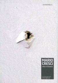 Mario Cresci Forse fotografia