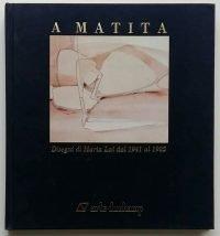 A Matita. Disegni di Maria Lai dal 1941 al 1985