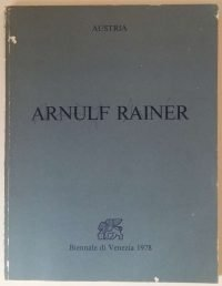 Arnulf Rainer | Linguaggio del Corpo / Körpersprache / Body Language - SIGNED