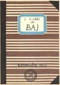 Enrico Baj I Libri di Baj Galleria Apollinaire Milano 1966 cm. 57×36