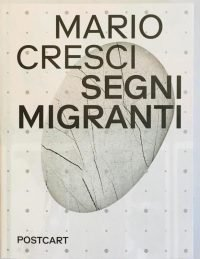 Mario Cresci | Segni Migranti. Storie di grafica e fotografia - Limited Edition