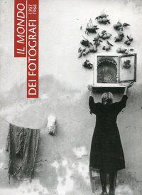 Il Mondo dei fotografi 1951-1966