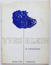 Yves Klein Le monochrome - L'Obelisco 1970