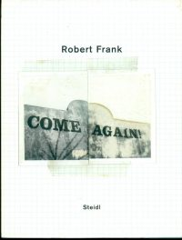Robert Frank | Come Again / signed copy