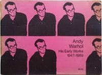 Andy Warhol. His Early Works 1947-1959