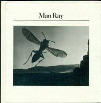 Man Ray The Aperture History of Photography