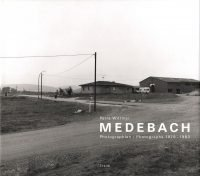 Petra Wittmar: Medebach, Photographien/Photographs 1979-1983