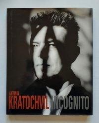 Antonin Kratochvil Incognito