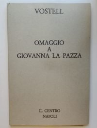 wolf-vostell-omaggio-a-giovanna-la-pazza-galleria-il-centro-napoli-1980