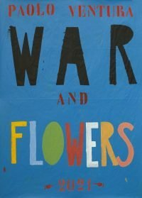 paolo-ventura-war-and-flowers